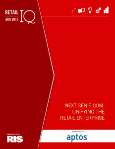 Aptos: Singular Commerce, Seamless Experiences...Next-Gen eCommerce RIS News Retail IQ Report Cover